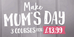 Mother's Day: Three Courses for £13.99