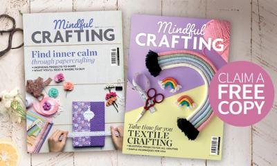 Free Copy of Mindful Crafting Magazine